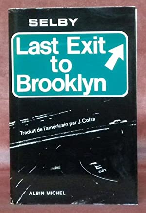 Last exit to Brooklyn. Traduit par J.: SELBY, Hubert.