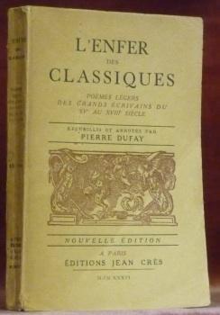 L?enfer des classiques. Poèmes légers des grands: DUFAY, Pierre.