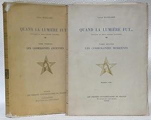 Quand la lumière fut. 2 volumes.Tome I: MAILLARD, Louis.