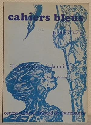 Cahiers Bleus N° 7. Hiver 76-77. Les: VANNIER, Angèle.