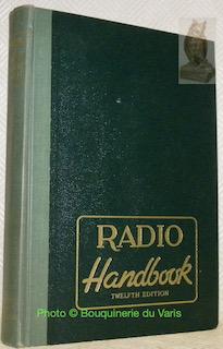 The Radio Handbook by Editors and Engineers.: DAWLEY, R.L.