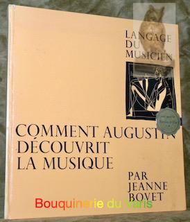 L?éclosion de la musique. La musique primitive: BOVET, Jeanne.