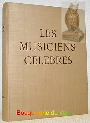 Les musiciens célèbres. Collection La galerie des: LACROIX, Jean.