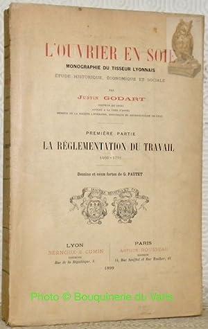 L?ouvrier en soie. Monographie du tisseur lyonnais: GODART, Justin.
