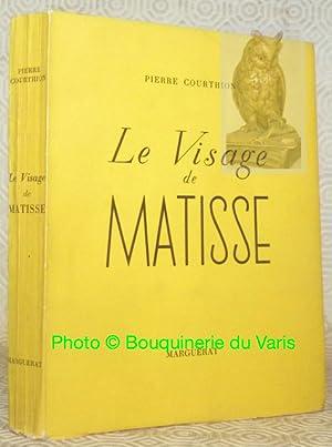 Le vrai visage de Matisse.: COURTHION, Pierre.