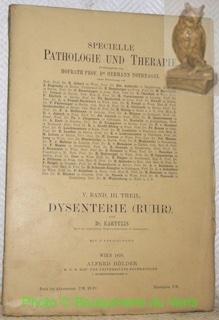 Dysentrie (Ruhr). Von Dr. Kartulis. Mit 13: Kartulis, Dr. -