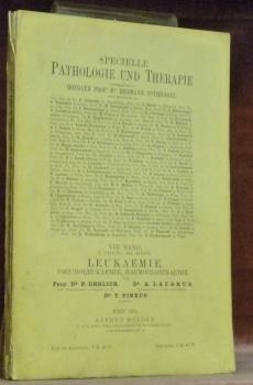 Leukaemie. Pseudoleukaemie, Haemoglobinaemie. Von Dr. P. Ehrlich,: Ehrlich, P. -