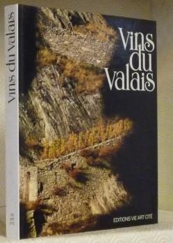 Vins du Valais. Préface de marius Lampert.: FOLLONIER, Jean. PONT,