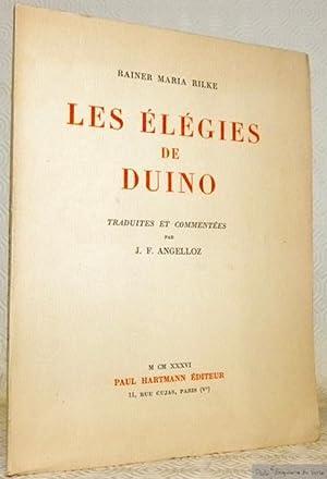 Les élégies de Duino. Traduites et commentées par J. F. Angelloz.: RILKE, Rainer Maria.