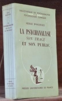 La psychanalyse son image et son public.Bibliothèque: MOSCOVICI, Serge.