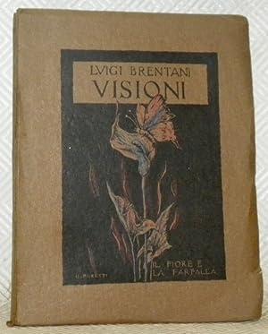 Visioni. Illustrazioni originali di Ettore Burzi, Giuseppe: BRENTANI, Luigi.