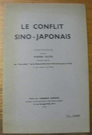Le conflit Sino-Japonais. Conférence.: SCIZE, Pierre.