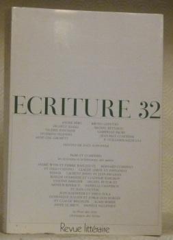 ECRITURE 32. Cahier de littérature et de