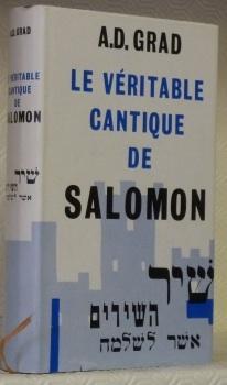 Le véritable cantique de Salomon. Introduction traditionnelle: GRAD, A.D.
