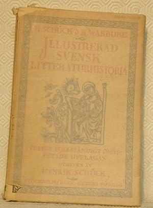 Illustrerad Svensk litteraturhistoria. Tredje, fullständigt omarbetade upplagan.Andra: Schück, Henrik -