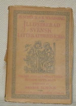 Illustrerad Svensk litteraturhistoria. Tredje, fullständigt omarbetade upplagan.Fjärde: Schück, Henrik -