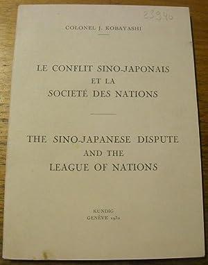 Le conflit sino-japonais et la Société des: KOBAYASHI, Colonel J.