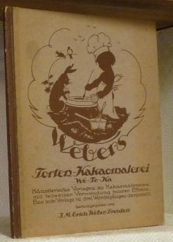 Webers Torten-Kakaomalerei (We-To-Ka) Künstlerische Vorlagen zu ...