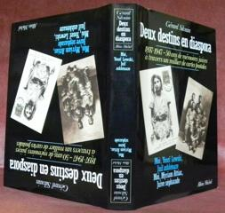 Deux destins en diaspora. 1897-1947 - 50 ans de mémoires juives à travers un millier ...