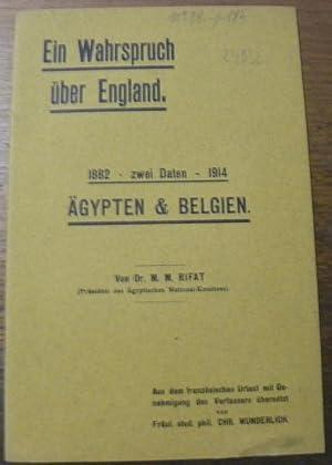 Ein Wahrspruch über England. 1882 - 1914,: RIFAT, M.M.