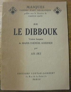 Le Dibbouk. Légende dramatique en trois actes.: AN-SKI.