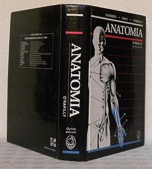 Anatomia de Gardner. Quinta edicion. Ronan O?Rahilly, M. D., con la colaboracion de Fabiola Muller....