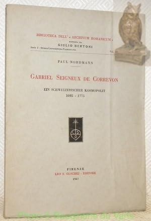 Gabriel Seigneux de Correvon. Ein schweizerischer Kosmopolit: NORDMANN, Paul.