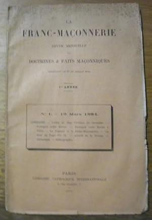 La Franc-Maçonnerie. Revue mensuelle des doctrines &