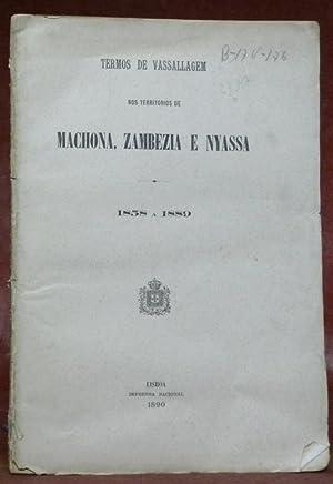 Nos territorios de Machona, Zambezia e Nyassa.: Vassallagem, Termos de.