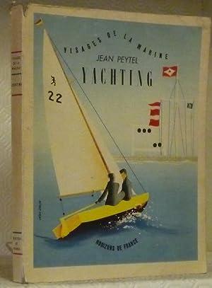 Yachting. Planches de croquis et schémas de: PEYTEL, Jean.