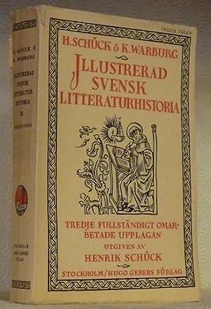 Illustrerad Svensk Litteraturhistoria. Tredje, fullständigt omarbetade upplagan: SCHÜCK, Henrik. WARBURG,
