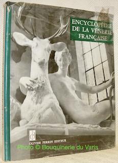 Encyclopédie de la Vénerie Française.Avant-propos de François: CHABROL, Brigitte. DUC