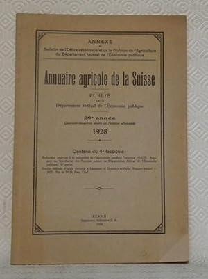 ANNUAIRE agricole de la Suisse 1928. 29e