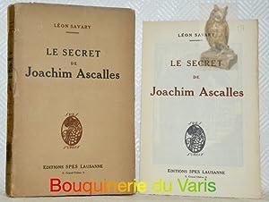 Le secret de Joachim Ascalles. Frontispice bois: SAVARY, Léon.