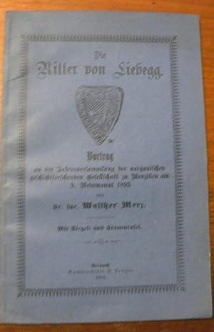 Die Ritter von Liebegg. Mit Siegel- und: MERZ, Walther.
