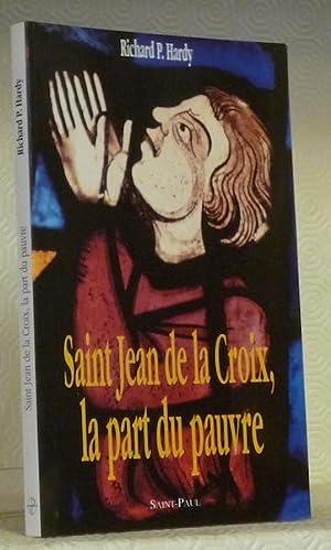 Saint Jean de la Croix, la part: HARDY, Richard P.