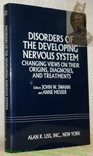Disorders of the developing nervous system. Changing: SWANN, John W.