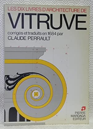 Les dix livres d?architecture de Vitruve, corrigez: PERRAULT, M.