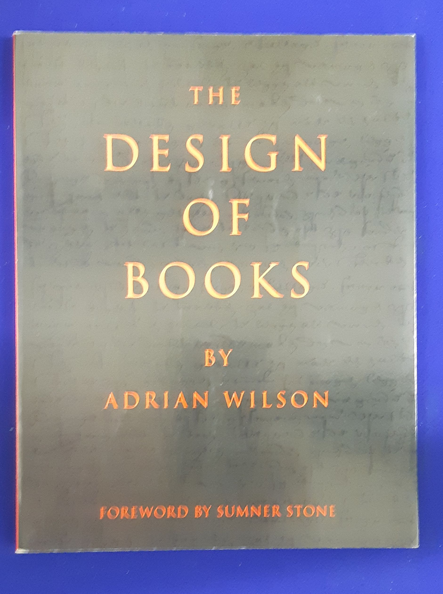 The Design of Books.: Wilson, A.