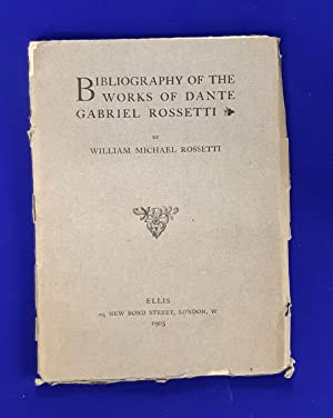 Bibliography of the works of Dante Gabriel Rossetti.