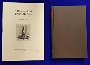 A Bibliography of John Brown.