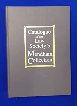 Catalogue of the Law Society's Mendham Collection : lent to the University of Kent at Canterbury ...