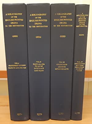 A Bibliography of the English Printed Drama to the Restoration. [Complete set in 4 volumes].