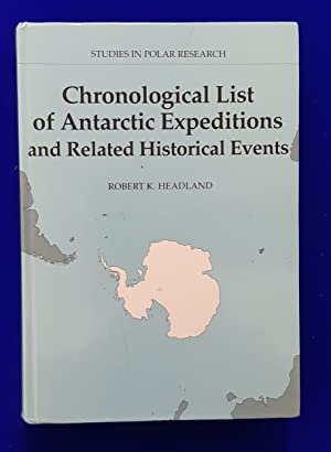 Chronological List of Antarctic Expeditions & Related Historical Events.