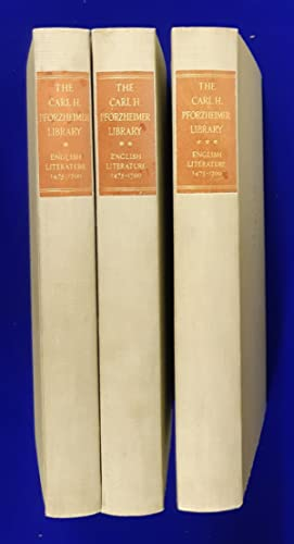 The Carl H. Pforzheimer Library : English Literature, 1475-1700. [ 3 volumes, complete set ].