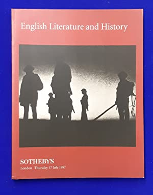 English Literature and History. [ Sotheby's, auction catalogue, sale date: 17 July, 1997 ].