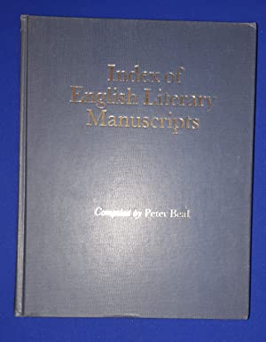 Index of English Literary Manuscripts. Volume I : 1450 - 1625 Part 2 : Douglas - Wyatt.