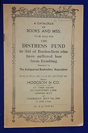 A catalogue of books and MSS. to be sold for the distress fund in aid of booksellers who have suf...