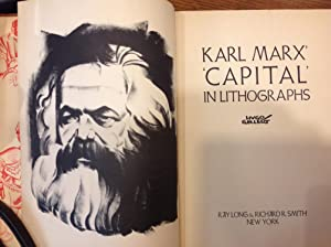 Karl Marx Capital in Lithographs: Marx, Karl