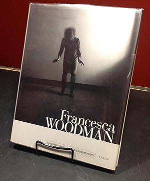 Francesca Woodman: Woodman, Francesca;Sollers, Philippe;Strauss,